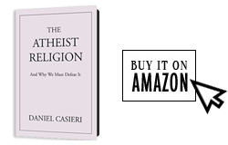 The Atheist Religion by Daniel Caseiri